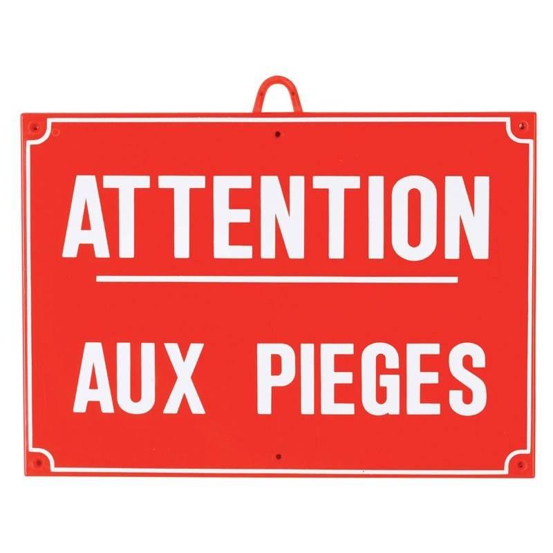 Panneau Signalisation Januel Attention Piege